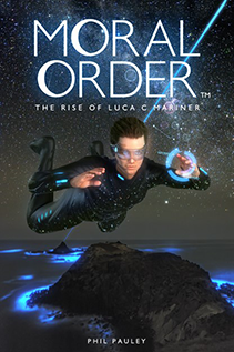 Moral Order - The Rise of Luca C Marina
